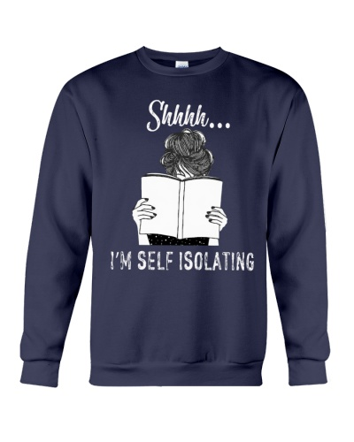 Shhhh i'm self isolating