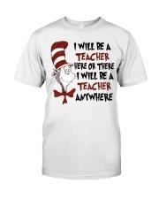 I Will be a Teacher Classic T-Shirt thumbnail
