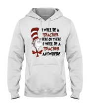 I Will be a Teacher Hooded Sweatshirt thumbnail