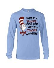 I Will be a Teacher Long Sleeve Tee thumbnail