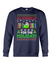 ALL BOOKED UP FOR THE HOLIDAYS Crewneck Sweatshirt thumbnail