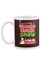 I LOVE TEACHING MUSIC SNOW MUCH Mug back