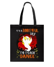 Bootiful day To Teach Dance Tote Bag thumbnail