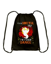 Bootiful day To Teach Dance Drawstring Bag thumbnail