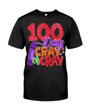 100 DAYS OF CRAY CRAY Classic T-Shirt front