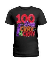 100 DAYS OF CRAY CRAY Ladies T-Shirt thumbnail