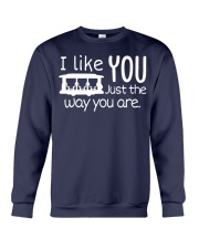 I LOVE YOU JUST THE WAY YOU ARE Crewneck Sweatshirt thumbnail
