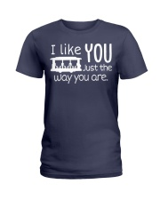 I LOVE YOU JUST THE WAY YOU ARE Ladies T-Shirt thumbnail