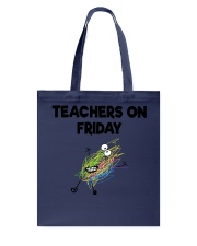 TEACHERS ON FRIDAY Tote Bag thumbnail
