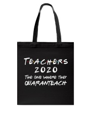 Teachers 2020 - QUARANTEACH Tote Bag thumbnail