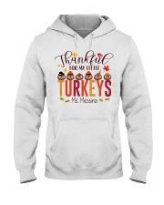 THANKFUL FOR MY LITTLE TURKEYS  Hooded Sweatshirt thumbnail