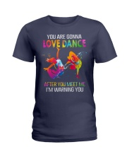 You are gonna love dance T-Shirt Ladies T-Shirt thumbnail
