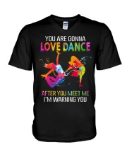 You are gonna love dance T-Shirt V-Neck T-Shirt thumbnail
