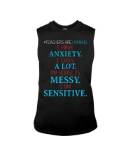 TEACHERS ARE HUMANS I HAVE ANXIETY I CUSS A LOT Sleeveless Tee tile