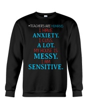 TEACHERS ARE HUMANS I HAVE ANXIETY I CUSS A LOT Crewneck Sweatshirt thumbnail