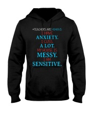 TEACHERS ARE HUMANS I HAVE ANXIETY I CUSS A LOT Hooded Sweatshirt thumbnail