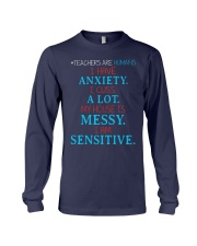 TEACHERS ARE HUMANS I HAVE ANXIETY I CUSS A LOT Long Sleeve Tee thumbnail