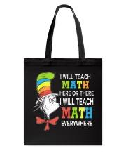 I WILL TEACH MATH EVERYWHERE Tote Bag thumbnail