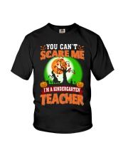 YOU CAN'T SCARE ME I'M A KINDERGARTEN TEACHER Youth T-Shirt thumbnail
