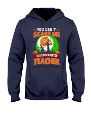 YOU CAN'T SCARE ME I'M A KINDERGARTEN TEACHER Hooded Sweatshirt thumbnail