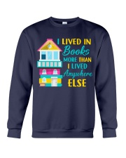 I Lived in Books more than i lived anywhere else Crewneck Sweatshirt thumbnail