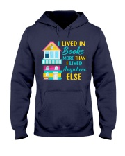 I Lived in Books more than i lived anywhere else Hooded Sweatshirt thumbnail