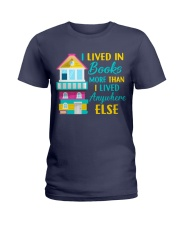 I Lived in Books more than i lived anywhere else Ladies T-Shirt thumbnail
