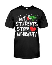 MY STUDENTS STOLE MY HEART Classic T-Shirt front