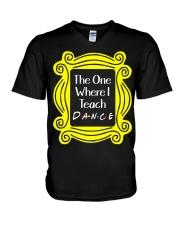 I Teach Dance V-Neck T-Shirt thumbnail