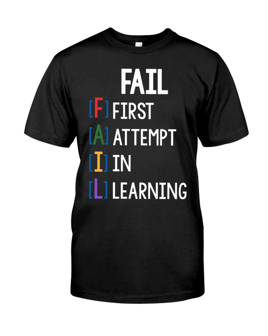 FIRST ATTEMPT IN LEARNING Classic T-Shirt