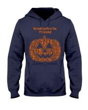WE MAKE MATH SO FUN IT'S SPOOKY Hooded Sweatshirt thumbnail