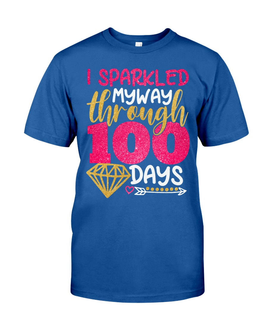 I SPARKLED MYWAY THROUGH 100 DAYS Classic T-Shirt