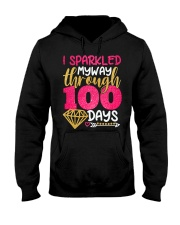 I SPARKLED MYWAY THROUGH 100 DAYS Hooded Sweatshirt tile