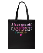 all class dismissed Teacher2020 Tote Bag thumbnail