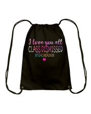 all class dismissed Teacher2020 Drawstring Bag thumbnail
