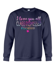 all class dismissed Teacher2020 Crewneck Sweatshirt thumbnail