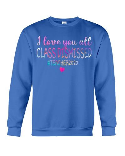 all class dismissed Teacher2020