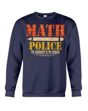 MATH POLICE TO CORRECT AND TO SERVE Crewneck Sweatshirt thumbnail