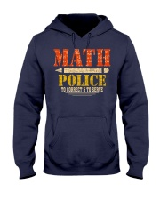 MATH POLICE TO CORRECT AND TO SERVE Hooded Sweatshirt thumbnail