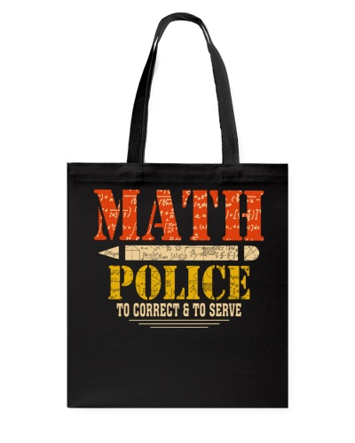 MATH POLICE TO CORRECT AND TO SERVE