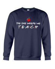 The one where we Teach Crewneck Sweatshirt thumbnail