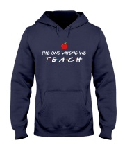 The one where we Teach Hooded Sweatshirt thumbnail
