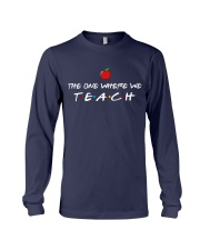 The one where we Teach Long Sleeve Tee thumbnail