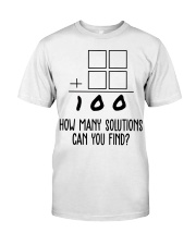 HOW MANY SOLUTIONS CAN YOU FIND Classic T-Shirt front
