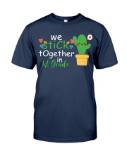 We stick together in 1st Grade Classic T-Shirt thumbnail
