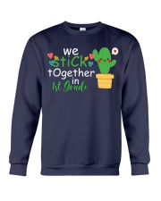 We stick together in 1st Grade Crewneck Sweatshirt thumbnail