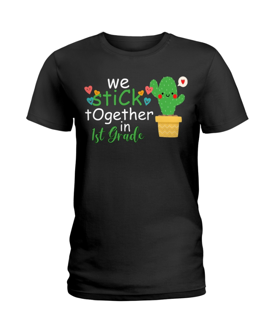 We stick together in 1st Grade Ladies T-Shirt
