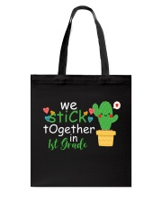 We stick together in 1st Grade Tote Bag thumbnail