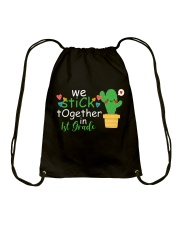 We stick together in 1st Grade Drawstring Bag thumbnail
