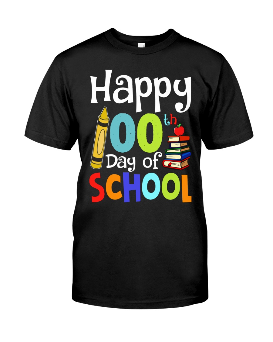 HAPPY 100TH DAYS OF SCHOOL Classic T-Shirt